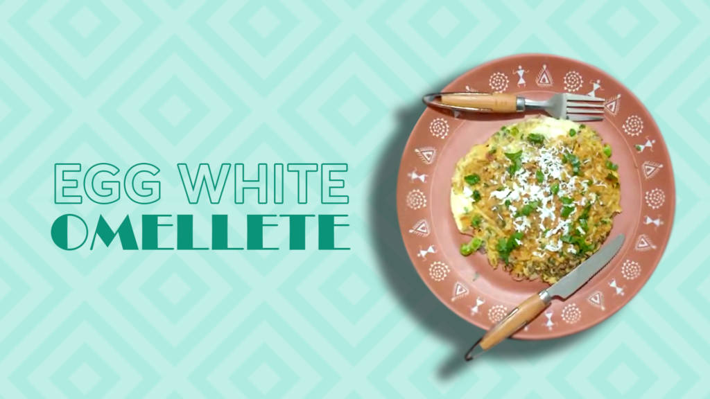 Egg White Omlete