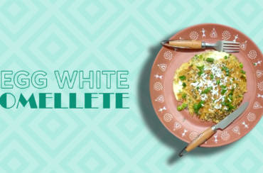 HIGH PROTEIN- LOW FAT OMELETTE