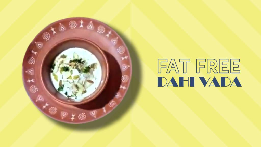 Fat Free Dahi Vada