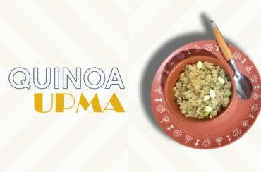 GLUTEN FREE QUINOA UPMA